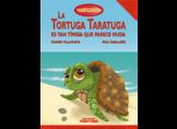 La tortuga Taratuga es tan tímida que parece muda