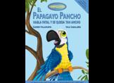 El papagayo Pancho habla fatal y se queda tan ancho