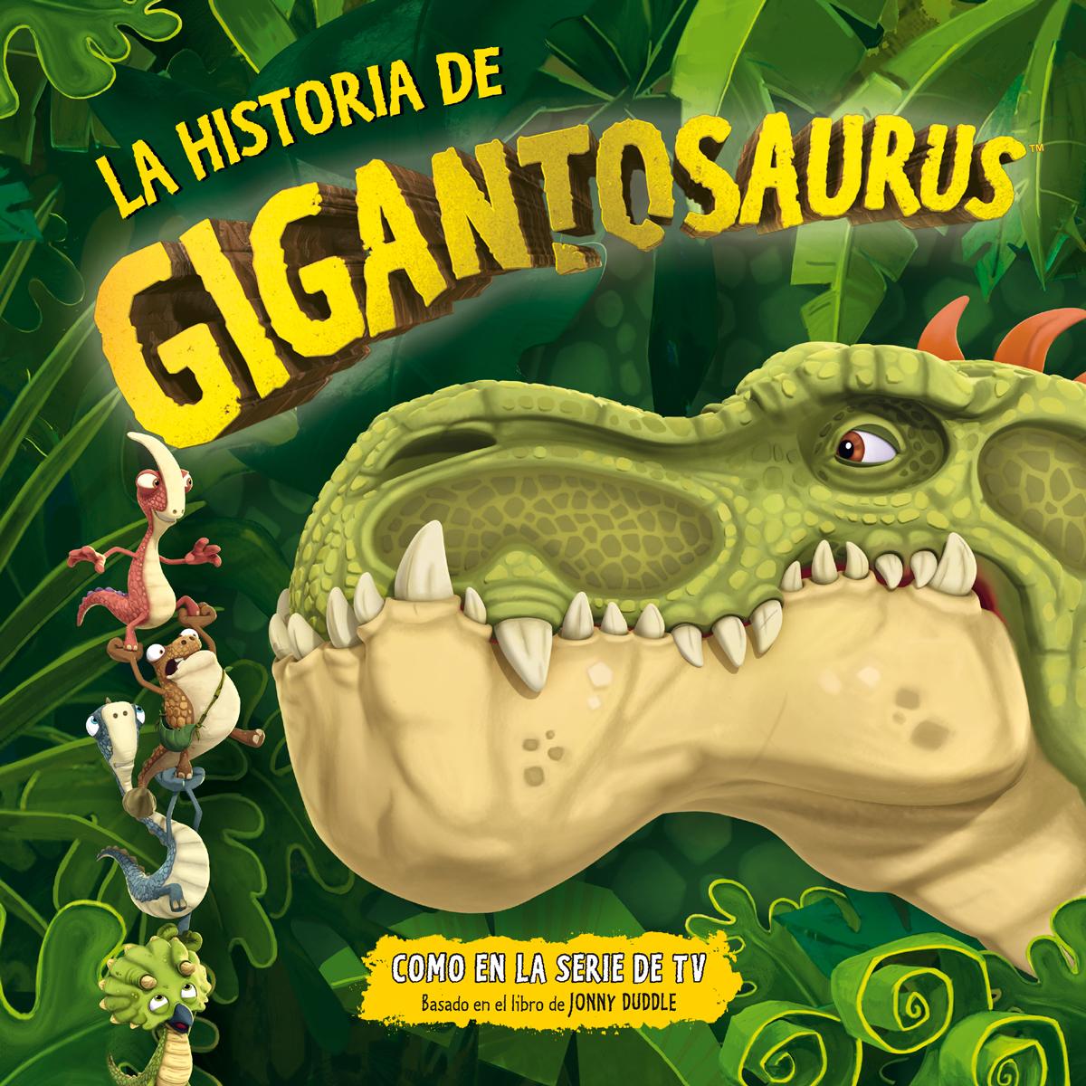La historia de Gigantosaurus